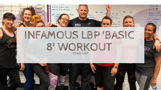 Infamous LBP 'Basic 8 Workout'