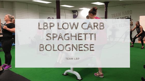 LBP Low Carb Spaghetti Bolognese